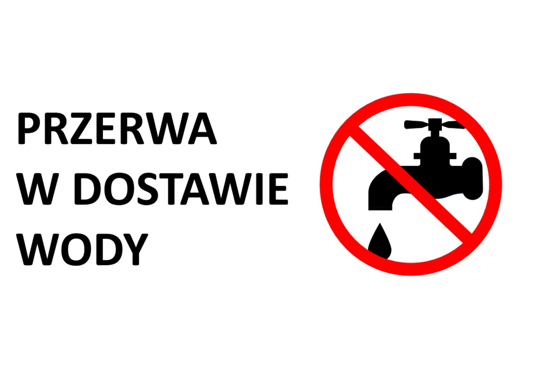 UWAGA - przerwa w dostawie wody